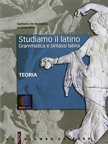 Studiamo il latino. Per i Licei. Con e-book. Con espansione online
