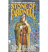 [(Williams Ted : Stone of Farewell)] [by: Tad Williams]