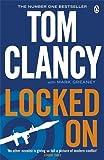 Locked On (Jack Ryan Jr 3) by Tom Clancy (2012-09-27)