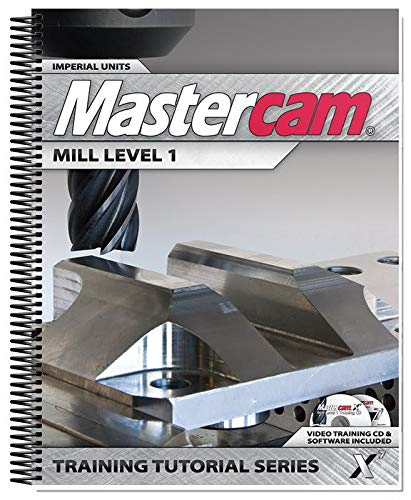 Mastercam X7 Mill level 1 Training Tutorial