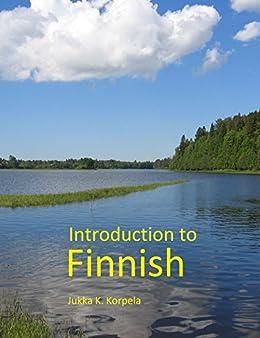 Introduction to Finnish (English Edition) von [Korpela, Jukka K.]