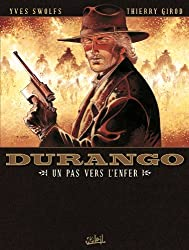 Durango T14 : Un pas vers l'enfer