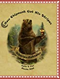 How Chipmunk got his Stripes and Other Siberian Folktales