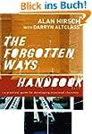 The Forgotten Ways Handbook: A Practi...