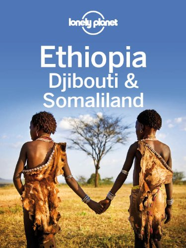 lonely-planet-ethiopia-djibouti-somaliland-travel-guide