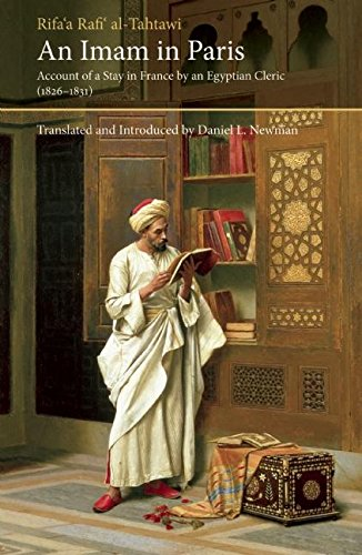 An Imam in Paris: Account of a Stay in France by an Egyptian Cleric (1826-1831) (Saqi Essentials) por Rifa'a Al-Tahtawi