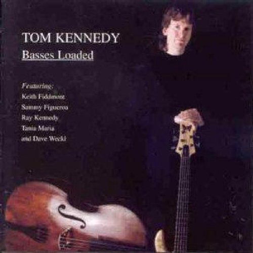 Basses Loaded by Tom Kennedy (1996-11-05)