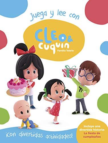 Cleo y Cuquín. Juega y lee con Cleo y Cuquín (Cleo y Cuquín. Actividades): Incluye la historia: La fiesta de cumpleaños por Varios autores