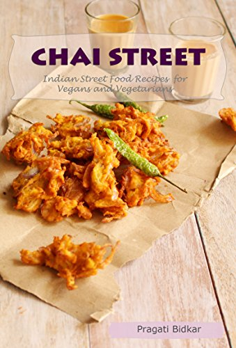 Chai street indian street food recipes for vegans and vegetarians chai street indian street food recipes for vegans and vegetarians curry dinner recipes book forumfinder Images
