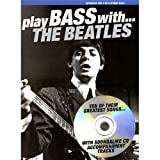 Play Bass With... The Beatles. Partitions, CD pour Guitare Basse, Tablature Basse