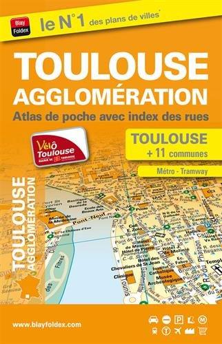 Toulouse agglomération : Atlas de poche avec index des rues