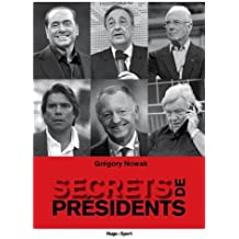 SECRETS DE PRESIDENTS