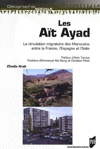 Les Aït Ayad : La circulation migratoire des Marocains entre la France, l'Espagne et l'Italie