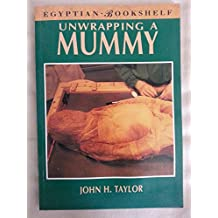 Unwrapping a Mummy: The Life, Death and Embalming of Horemkenesi