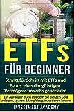 ETFs für Beginner:: Schritt für Schritt mit ETF und Fonds