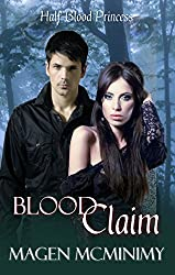 Blood Claim (Half-Blood Princess #1) (Half-Blood Princess series) (English Edition)
