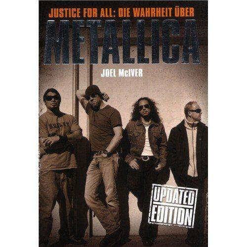 Preisvergleich Produktbild Joel McIver: Justice For All - Die Warheit Über Metallica (Updated Edition)