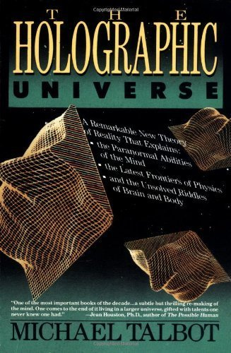 The Holographic Universe by Talbot, Michael (1992) Paperback