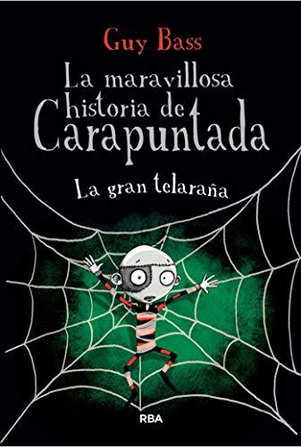 La maravillosa historia de Carapuntada #3. El fantasma de Grotescote