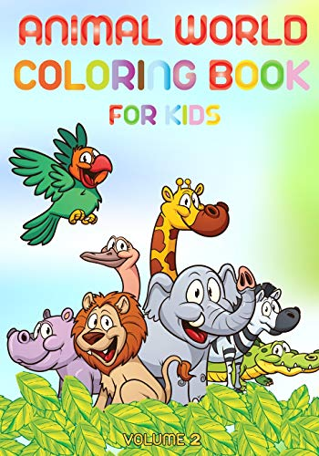 Animal world - Coloring book for kids - volume 2: Learn animals names by coloring animals and their names por Till Hunter