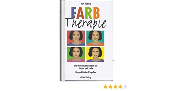 Farbtherapie: Amazon.de: Bücher