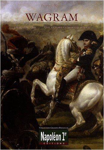 Wagram, 5-6 juillet 1809 : une victoire chèrement acquise
