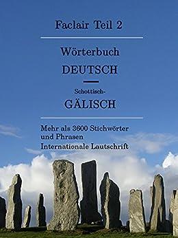 Faclair Teil 2: Wörterbuch Deutsch / Schottisch-Gälisch (Faclair Wörterbuch Schottisch-Gälisch / Deutsch) (German Edition) di [Klöcker, Olaf]