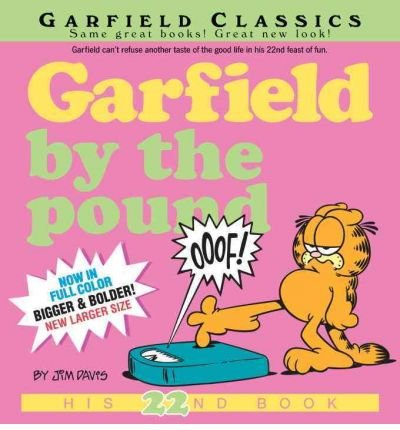 Garfield by the Pound (Garfield Classics (Paperback) #22) Davis, Jim ( Author ) Apr-26-2011 Paperback