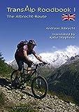Transalp Roadbook 1: The Albrecht-Route (english version): Garmisch - Grosio - Gavia - Lake Garda (Transalp Roadbooks)