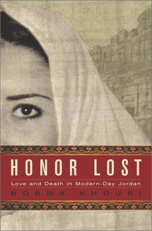 Honor Lost: Love and Death in Modern-Day Jordan by Norma Khouri (2004-02-06)