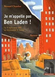 """Afficher """"Je m'appelle pas Ben Laden !"""""""