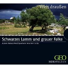 Schwarzes Lamm und grauer Falke (Weit draußen, Band 6)