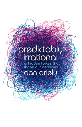 Buchseite und Rezensionen zu 'Predictably Irrational: The Hidden Forces that Shape Our Decisions' von Dan Ariely