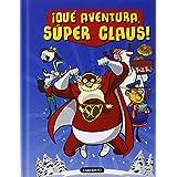 ¡Qué Aventura, Súper Claus! (Las aventuras de Súper Claus)