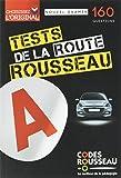 TEST ROUSSEAU DE LA ROUTE B 2017...