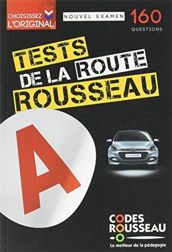 TEST ROUSSEAU DE LA ROUTE B 2017