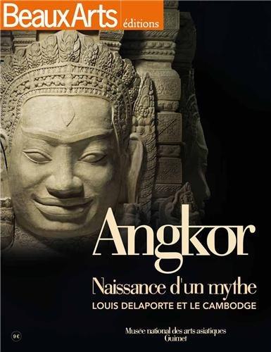 angkor-naissance-d-39-un-mythe-louis-delaporte-et-le-cambodge