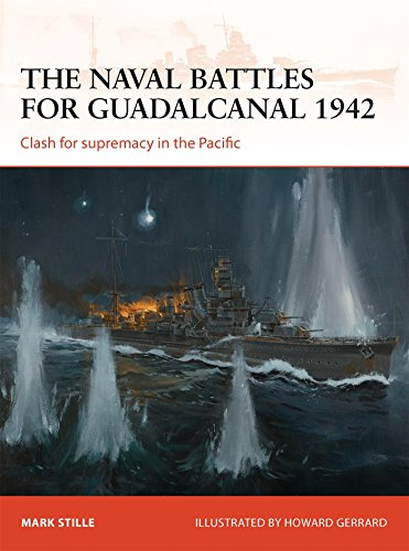 The naval battles for Guadalcanal 1942: Clash for supremacy in the Pacific (Campaign, Band 255)