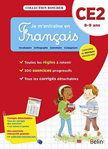 Je m'entraine en français CE2 - cahier - édition 2016 (Boscher)