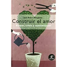Construir el amor (MR Prácticos)