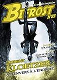Bifrost n° 83: Dossier Laurent Kloetzer (REV BIFROST) (French Edition)