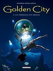 Golden City, Tome 8 : Les naufragés des abysses