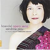 Handel - Opera Arias / Piau · Les Talens Lyriques · Rousset