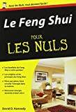 Le Feng Shui pour les Nuls...
