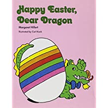HAPPY EASTER DEAR DRAGON, SOFTCOVER, BEGINNING TO READ (Modern Curriculum Press Beginning to Read) by MODERN CURRICULUM PRESS (1950-01-01)