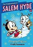 The Misadventures of Salem Hyde 5: Frozen Fiasco