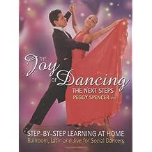 The Joy of Dancing: The Next Steps: Ballroom, Latin and Rock/Jive for Social Dancers