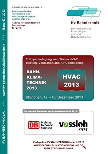 13: 2. Expertentagung zum Thema HVAC - Heating, Ventilation and Air Conditioning (Bahntechnik Aktuell) ()