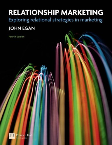 Relationship Marketing:Exploring Relational Strategies in Marketing