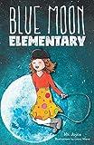 Blue Moon Elementary